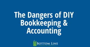 DIY Bookkeeping & Accounting Is Hazardous to Your Small Business by Carlsbad Bookkeeper Betty Moore