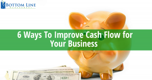 6 Ways to Improve Cash Flow